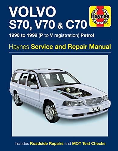 9780857339546: Volvo S70, V70 & C70 Service and Repair Manual (Haynes Service and Repair Manuals)