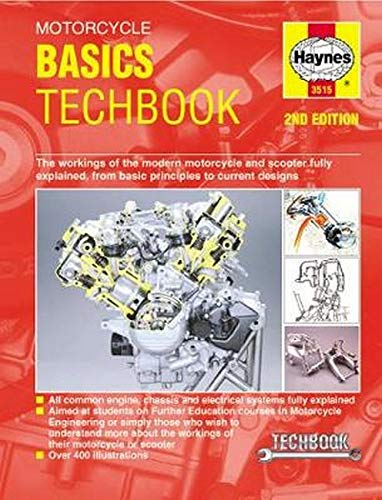 9780857339980: Haynes Motorcycle Basics Techbook: The Workings of the Modern Motorcycle and Scooter Fully Explained, from Basic Principles to Current Designs