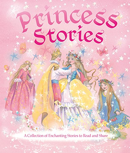 9780857341518: My Treasury of Princess Stories: A Collection of Enchanting Stories to Read and Share