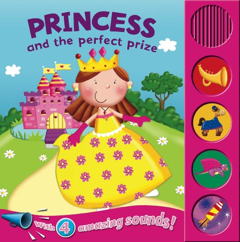 9780857342881: Princess and the Perfect Prize (Sound Boards)