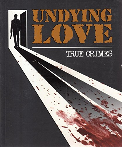 9780857343970: Undying Love (True Crime)