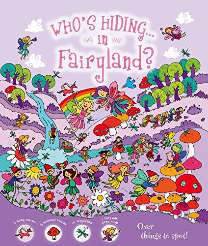 Whos Hiding Fairyland Igloo Books Ltd