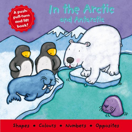 In the Arctic and Antarctic (Little Deluxe Boards): NA