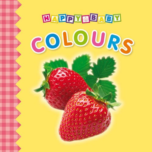9780857346162: Colours (Tiny Tots Touch and Feel)