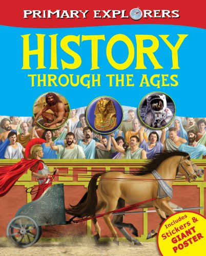 9780857346919: History Through the Ages (Primary Explorers)