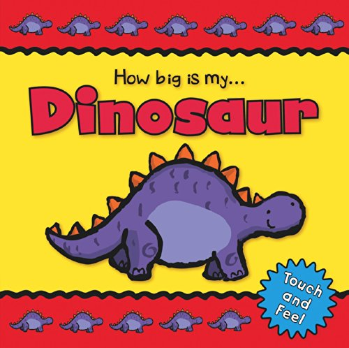 9780857346964: Dinosaur (How Big Is My)