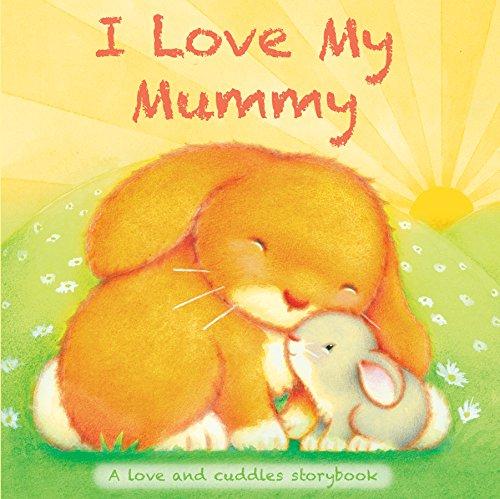 9780857347084: I Love My...Mummy (Chunky Storyboard)