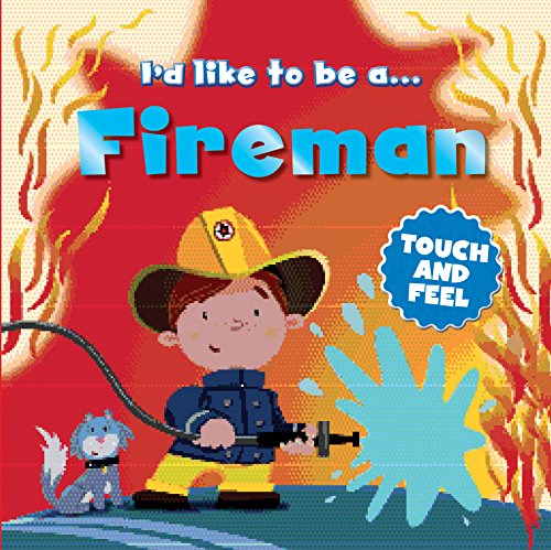 9780857347213: I'd like to Be a Fireman Touch and Feel
