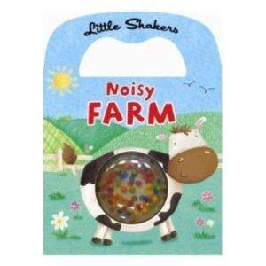 9780857348715: Noisy Farm (Little Shakers)