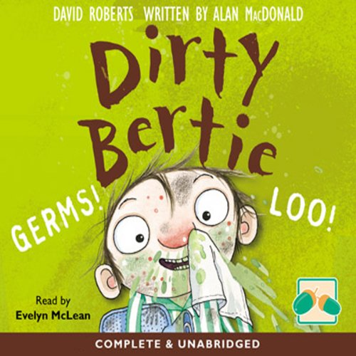 9780857354624: Dirty Bertie: Germs! & Loo!