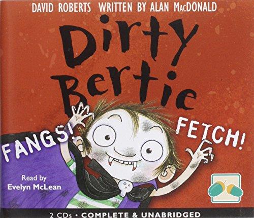 Dirty Bertie: Fangs! & Fetch!: Alan Macdonald