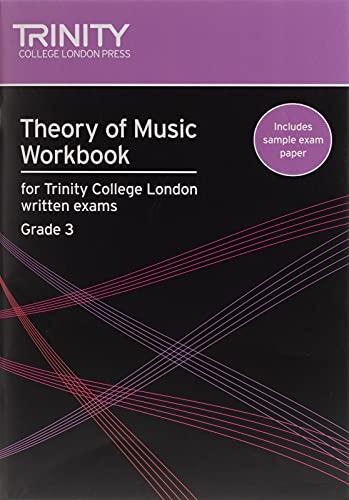 9780857360021: Theory of Music Workbook Grade 3 (Trinity Guildhall Theory of Music)
