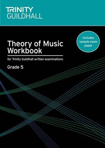 9780857360045: Theory of Music Workbook Grade 5 (Trinity Guildhall Theory of Music)