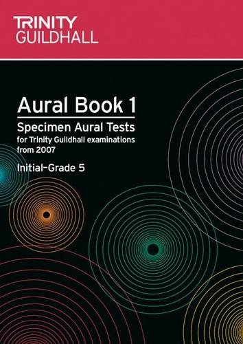 9780857360083: Aural: Bk. 1: Aural: Specimen Aural Tests for Trinity College London Exams from 2007 (Trinity College London Theory of Music)