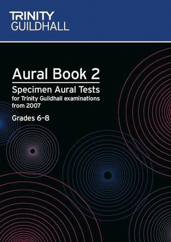 9780857360090: Aural: Aural: Specimen Aural Tests for Trinity College London Exams from 2007 (Trinity College London Theory of Music)