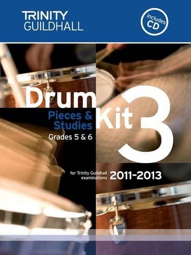 9780857360212: Drum Kit: Grades 5 & 6 Bk. 3 (Trinity Guildhall Drum Kit Examination Pieces & Studies 2011-2013)