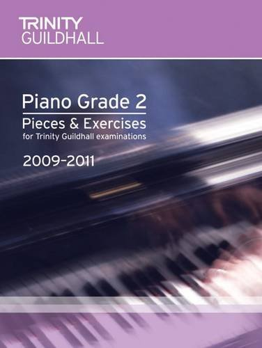 9780857360311: Piano Exam Pieces & Exercises Grade 2 (Trinity Guildhall Piano Examination Pieces & Exercises 2009-2011)