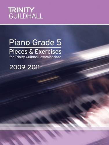 9780857360342: Piano Exam Pieces & Exercises Grade 5 (Trinity Guildhall Piano Examination Pieces & Exercises 2009-2011)
