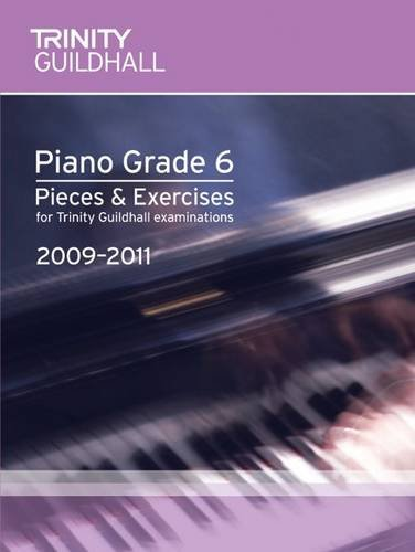 Piano Exam Pieces & Exercises Grade 6: Trinity Guildhall