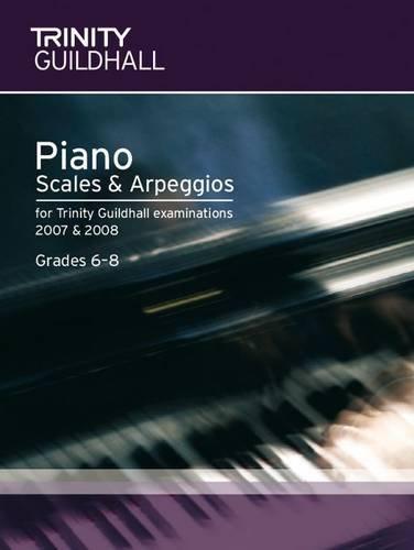9780857360397: Piano Scales & Arpeggios Grades 6-8 (Trinity Scales & Arpeggios)