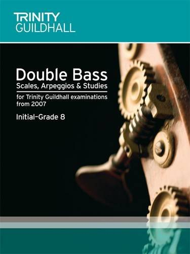 9780857360489: Double Bass Scales, Arpeggios & Studies Initial-Grade 8