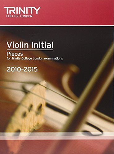 Violin Exam Pieces Initial 2010-2015 (score +: Trinity Guildhall