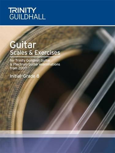 9780857360649: Guitar & Plectrum Guitar Scales & Exercises Initial-Grade 8 (Trinity Scales & Arpeggios)