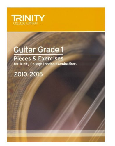 Guitar Exam Pieces Grade 1 2010-2015 (Trinity: Trinity Guildhall