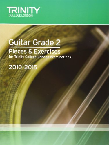 9780857360670: Guitar Exam Pieces Grade 2 2010-2015 (Trinity Guildhall Guitar Examination Pieces & Exercises 2010-2015)