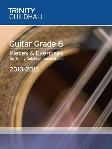 9780857360717: Guitar Exam Pieces Grade 6 2010-2015