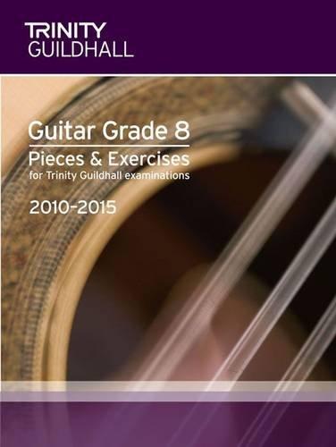 9780857360731: Guitar Exam Pieces Grade 8 2010-2015