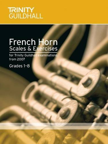 9780857361080: Brass Scales & Exercises Grades 1-8: French Horn (Trinity Scales & Arpeggios)