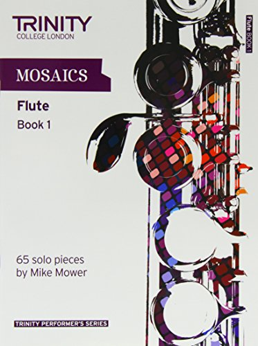 9780857361745: Mosaics for Flute (Initial-Grade 5) (Trinity Performers Series)