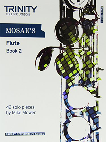 9780857361752: Mosaics for Flute (Grades 6-8) (Trinity Performers Series)