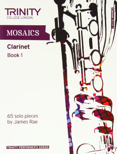 9780857361769: Mosaics for Clarinet (Trinity Performers Series)