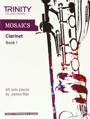9780857361769: Mosaics for Clarinet: Initial-Grade 5 Book 1