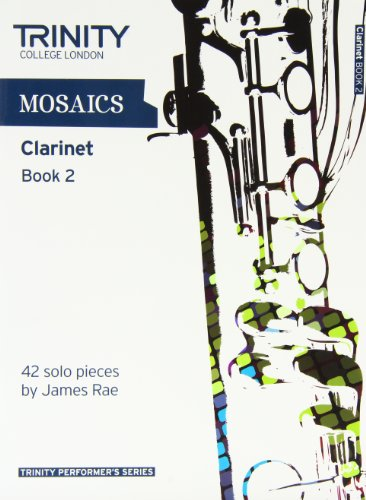 9780857361776: Mosaics for Clarinet: Grades 6-8 Book 2