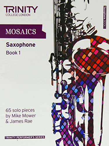 9780857361783: Mosaics for Saxophone (Trinity Performers Series)