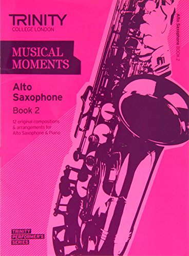 9780857362018: Musical Moments Alto Saxophone (Trinity Performers Series)