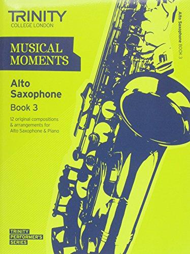 9780857362025: Musical Moments Alto Saxophone: Book 3