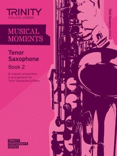 9780857362063: Musical Moments Tenor Saxophone: Book 2