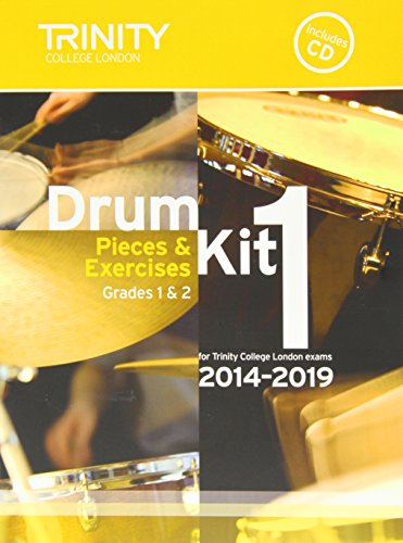 9780857363138: Drum Kit 2014-2019 Book 1 Grades 1 & 2: Pieces & Exercises for Trinity College London Exams