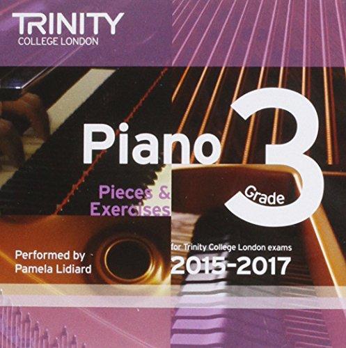 Piano Grade 3 2015-2017 (Audio CD): Trinity College Lond