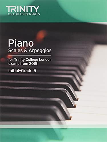9780857363442: Piano 2015 Scales & Arpeggios Initial: Grade 5