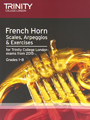 9780857363794: French Horn Scales Grades 1-8 from 2015 (Brass Exam Repertoire)