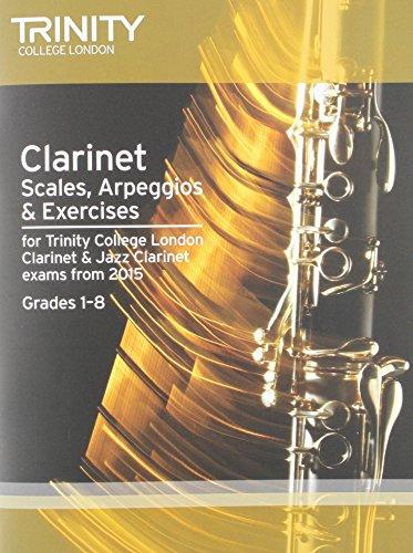 9780857363824: Clarinet & Jazz Clarinet Scales & Arpeggios from 2015: Grades 1 - 8