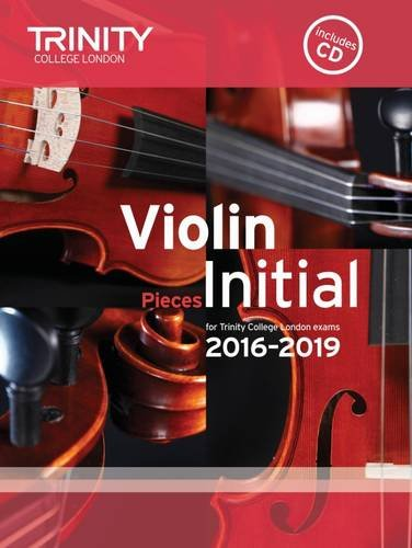 9780857364449: Violin Exam Pieces Initial 2016-2019 (Score, Part & CD)