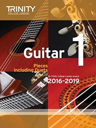 Guitar Exam Pieces Grade 1 2016-2019: Trinity College London