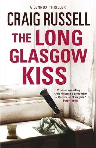 9780857380524: Long Glasgow Kiss: A Lennox Thriller