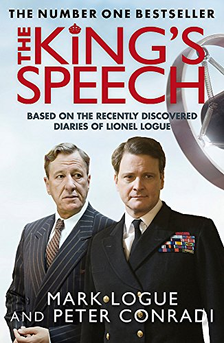 9780857381118: The King's Speech. Mark Logue and Peter Conradi